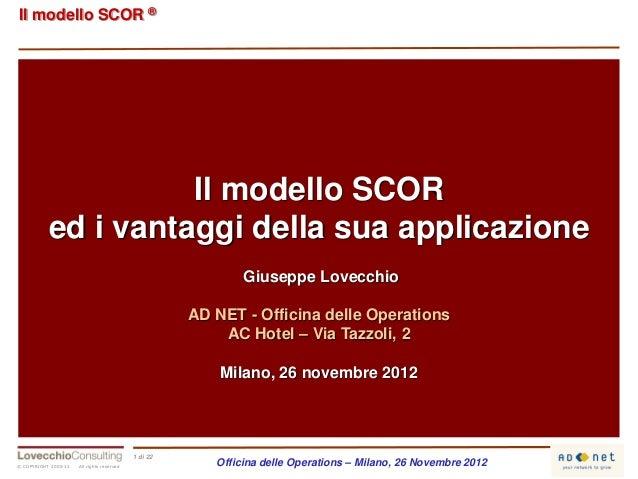 Il modello SCOR ®                     Il modello SCOR           ed i vantaggi della sua applicazione                      ...