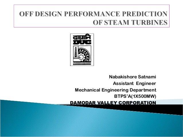Off design performance prediction of steam turbines