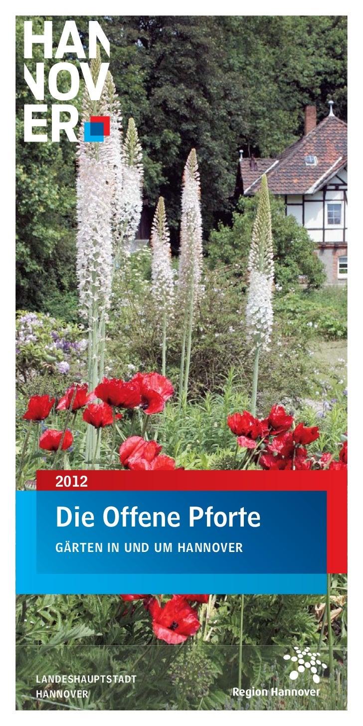 2012   Die Offene Pforte   GÄRTEN IN UND UM HANNOVERLANDESHAUPTSTADTHANNOVER