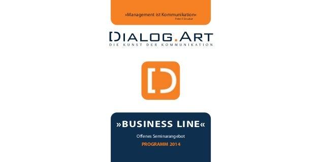dialogart_heft2013_korr_druck_Terminheft_DINlang_RZ 27.12.2012 19:44 Seite 1  »Management ist Kommunikation« Peter F. Druc...