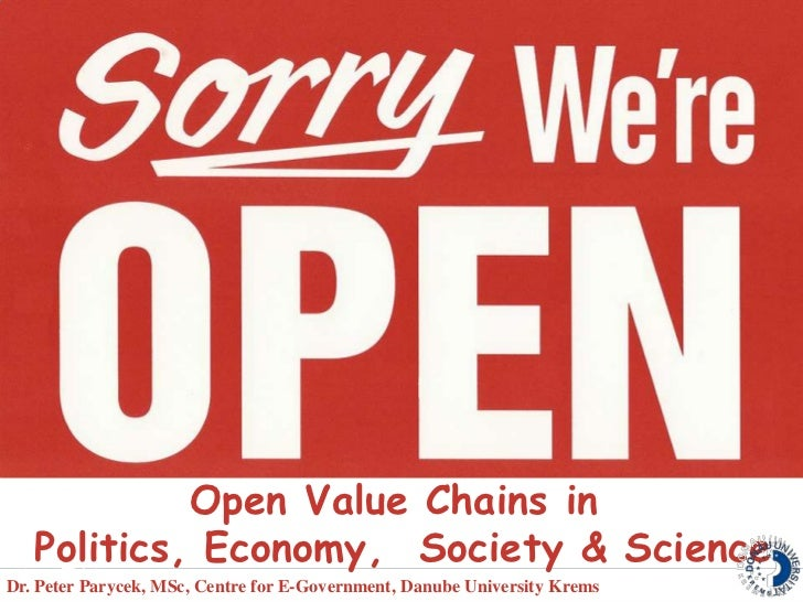 Open Value Chains in  Politics, Economy,  Society & Science