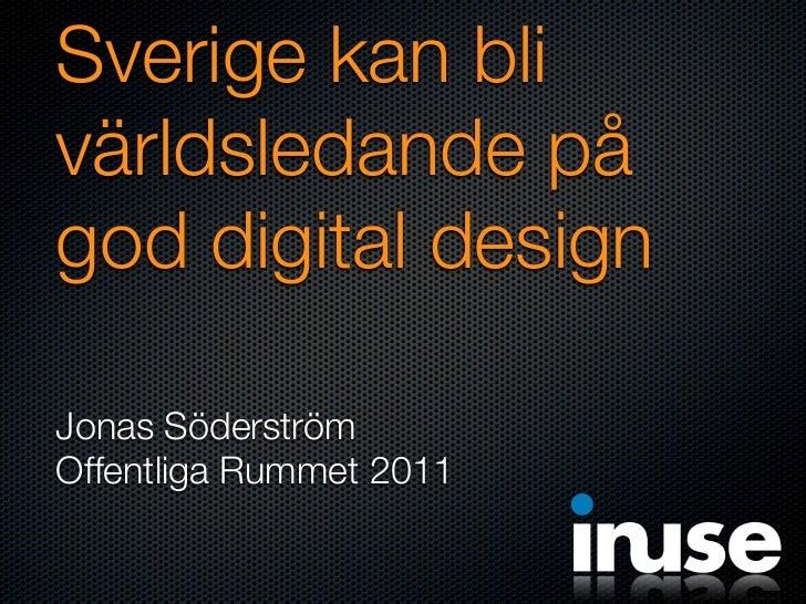 Sverige kan bli världsledande på god digital design