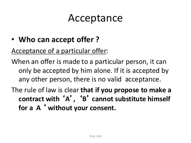 offer and acceptance law of contract business lawsvk     acceptance • who can accept offer