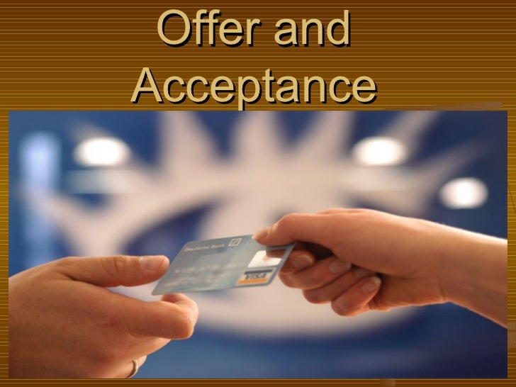 Offer and acceptance-3