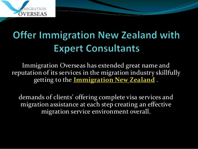 Offer immigration new zealand with expert consultants
