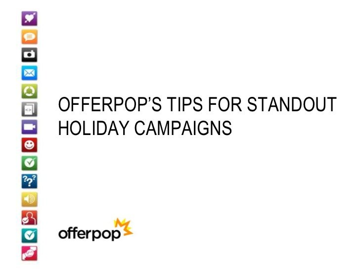 OFFERPOP'S TIPS FOR STANDOUTHOLIDAY CAMPAIGNS