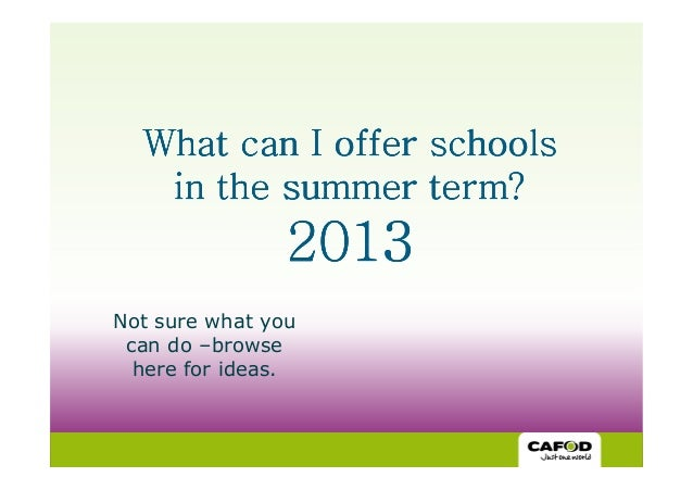Offer to schools summer2013