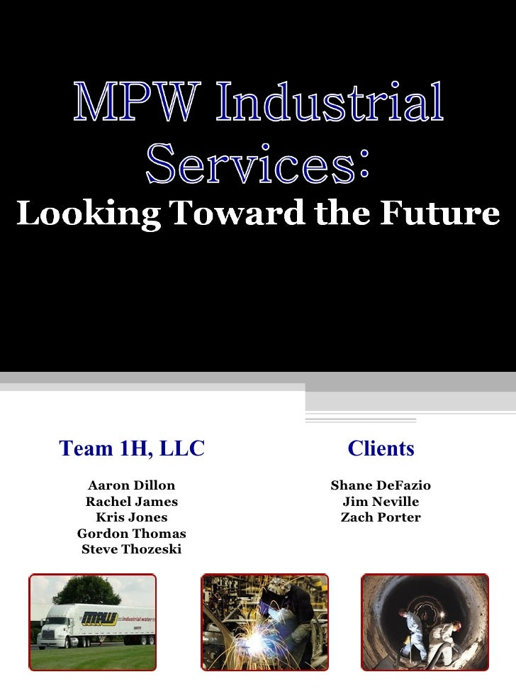 Team 1H, LLC Aaron Dillon Rachel James Kris Jones Gordon Thomas Steve Thozeski Clients Shane DeFazio Jim Neville Zach Porter