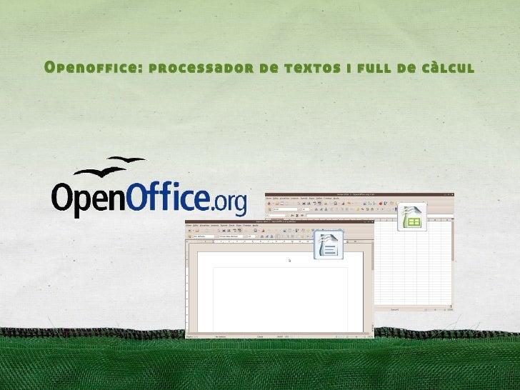 Openoffice: processador de textos i full de càlcul