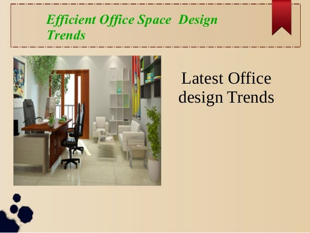 Efficient Office Space Design Trends