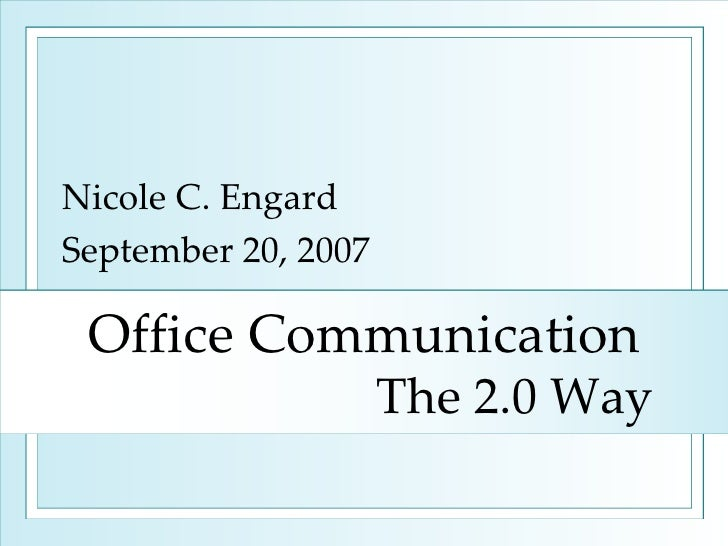 Office Communication the 2.0 Way