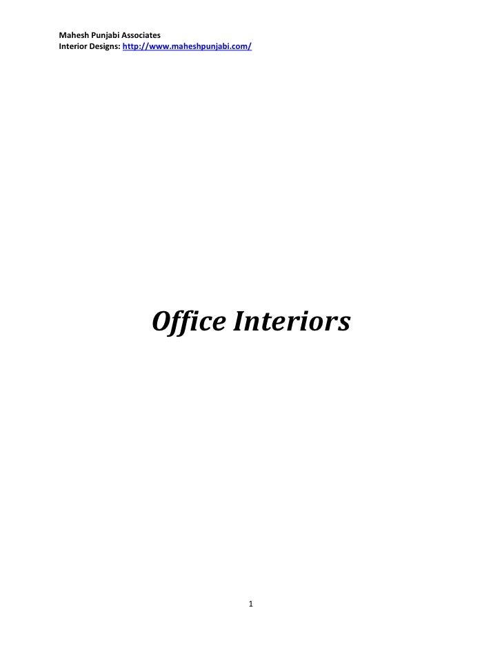 Mahesh Punjabi AssociatesInterior Designs: http://www.maheshpunjabi.com/                      Office Interiors            ...