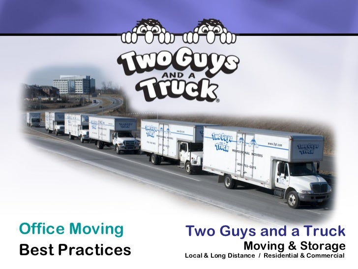 Office Moving    Two Guys and a TruckBest Practices                    Moving & Storage                 Local & Long Dista...