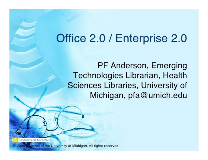 Office 2.0 / Enterprise 2.0                                          PF Anderson, Emerging                                 ...
