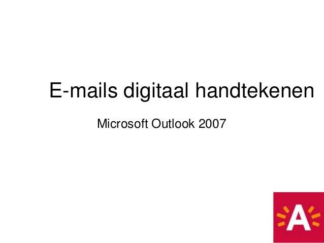 E-mails digitaal handtekenen     Microsoft Outlook 2007