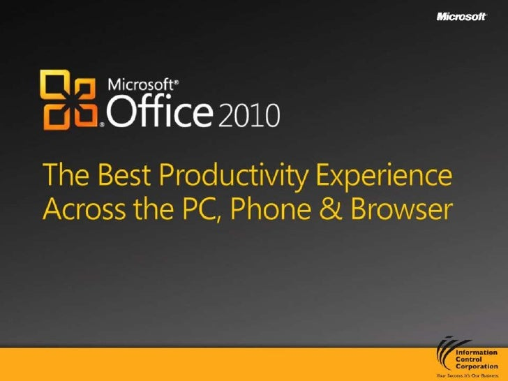 The Best Productivity Experience Across the PC, Phone & Browser<br />