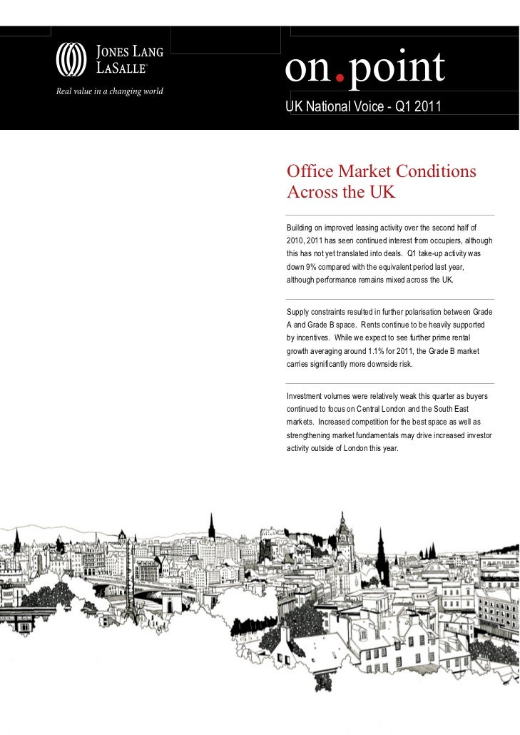UK National Voice - Q1 2011Office Market ConditionsAcross the UKBuilding on improved leasing activity over the second half...