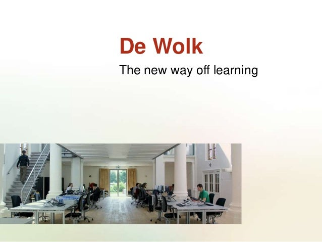 De Wolk The new way off learning