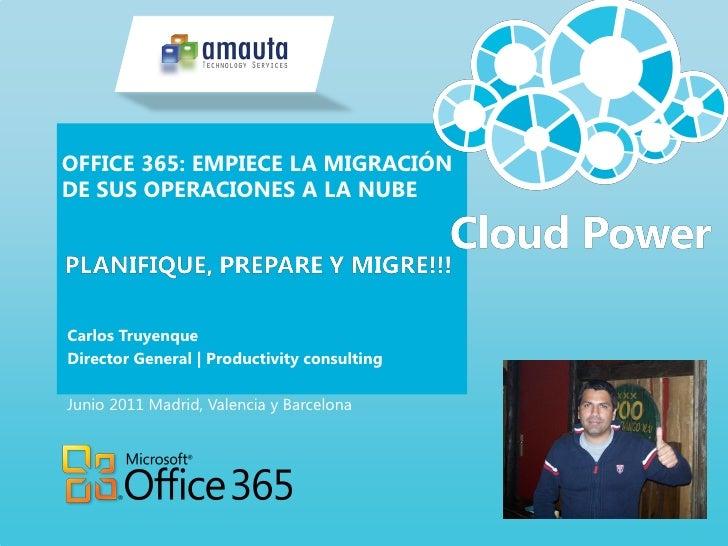 Office 365 empiece la migracion de sus operaciones a la nube