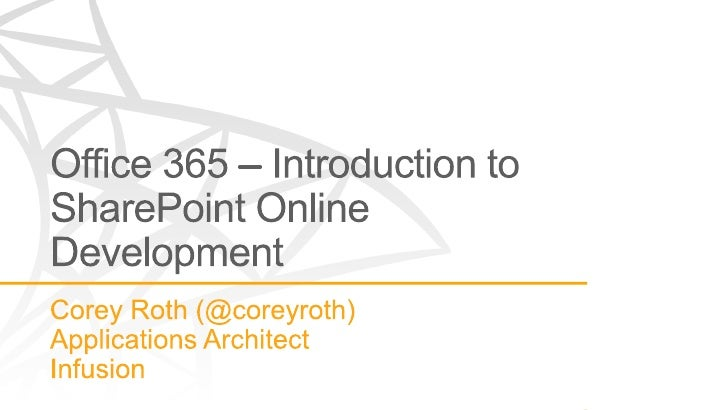 Office 365 - Introduction to SharePoint Online Development - Lync and Learn