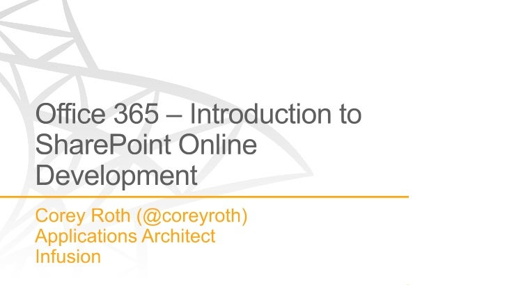 Office 365 - Introduction to SharePoint Online Development - SharePoint Saturday New Orleans 2012