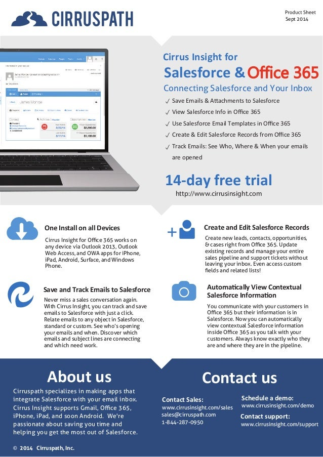 Sept 2014  One Install on all Devices  Never miss a sales conversation again.  With Cirrus Insight, you can track and save...