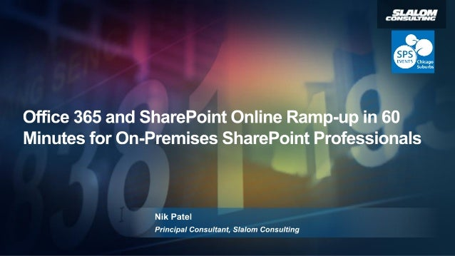 Office 365 and share point online ramp up in 60 minutes for on-premises sharepoint professionals