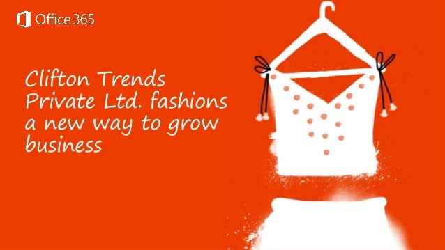 Clifton Trends Private Ltd. fashions a new way to grow business
