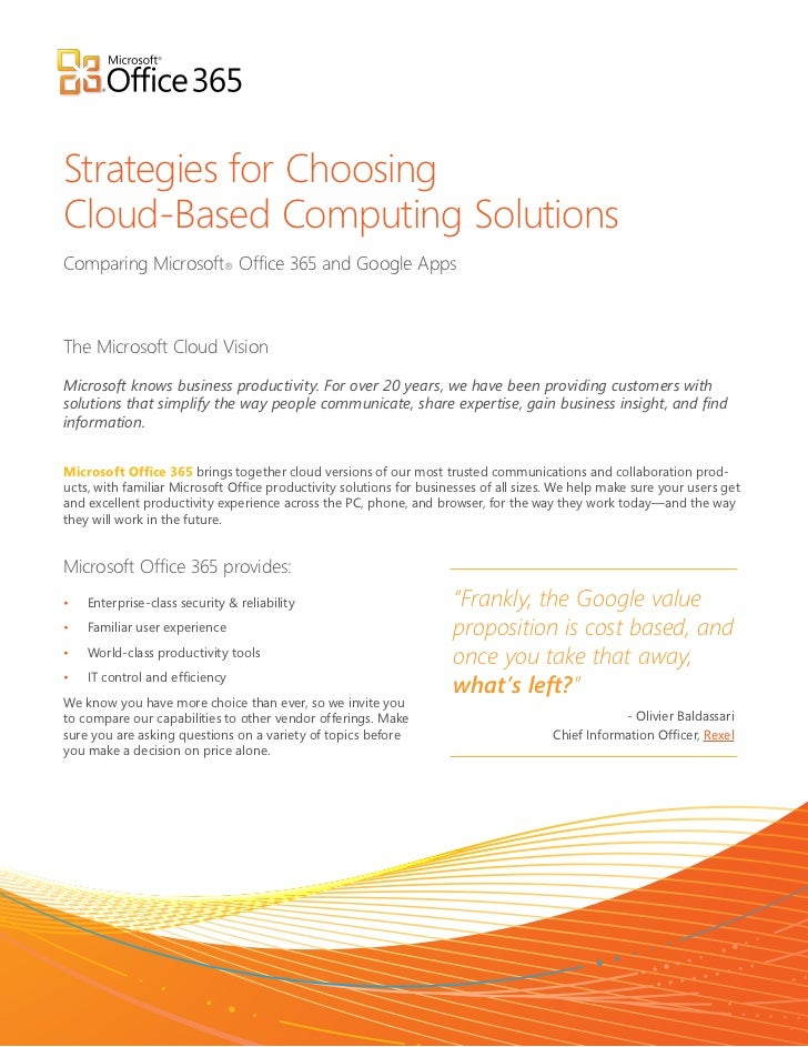 Strategies for ChoosingCloud-Based Computing SolutionsComparing Microsoft® Office 365 and Google AppsThe Microsoft Cloud V...