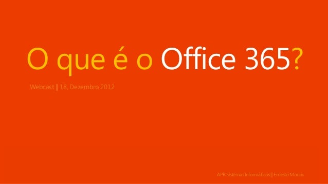 O que é o Office 365? Webcast