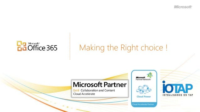Office 365 Experience with IOTAP