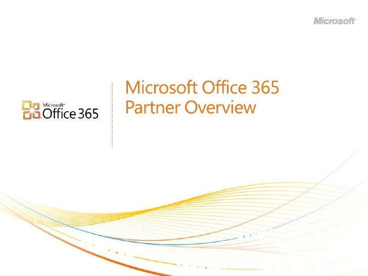 Partner Overview of Office 365 (BPOS v2.0)