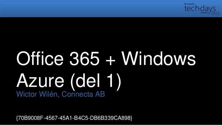 Office 365 + Windows Azure (del 1)