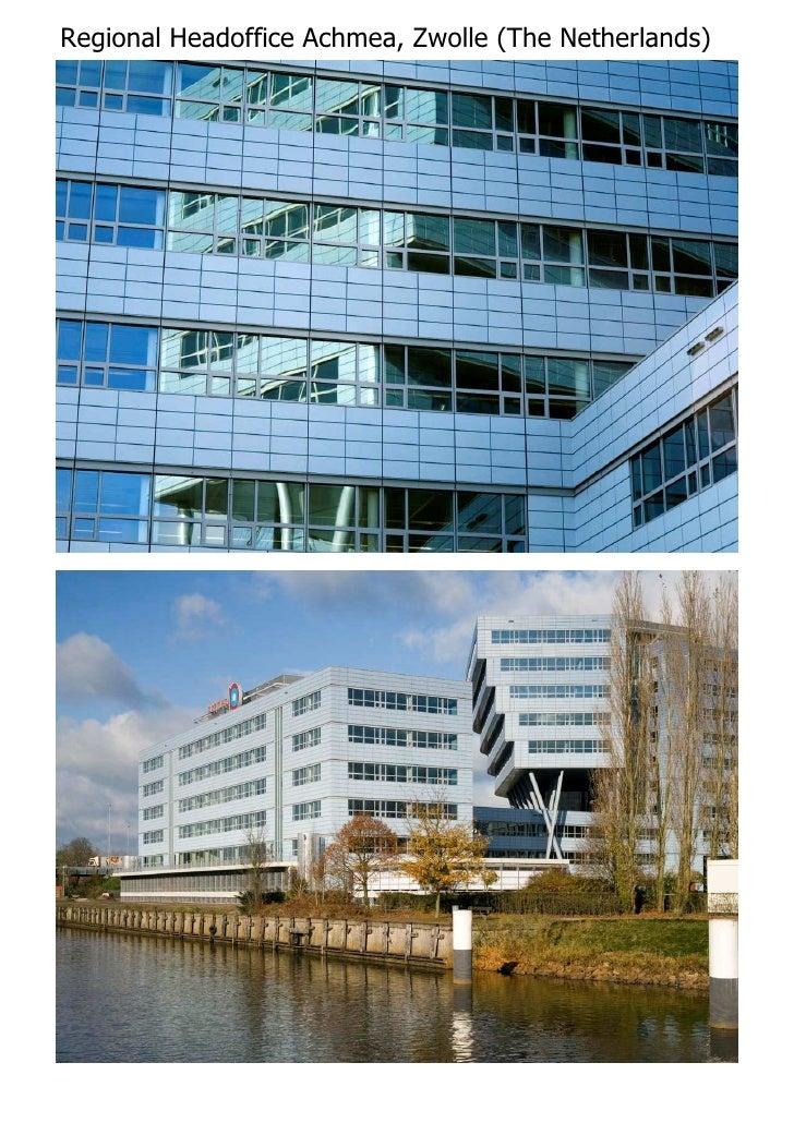Project - Regional Office Building Achmea Zwolle (NL)