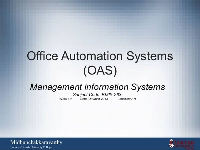 office automation systemsoasmanagement information systemssubject code bmis 263week 4 date advantages of office automation