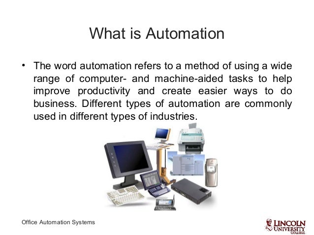 office automation systemswhat advantages of office automation