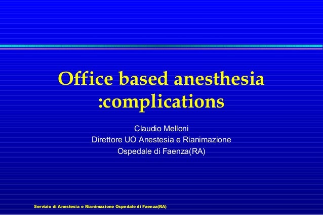 Office based anesthesia complications