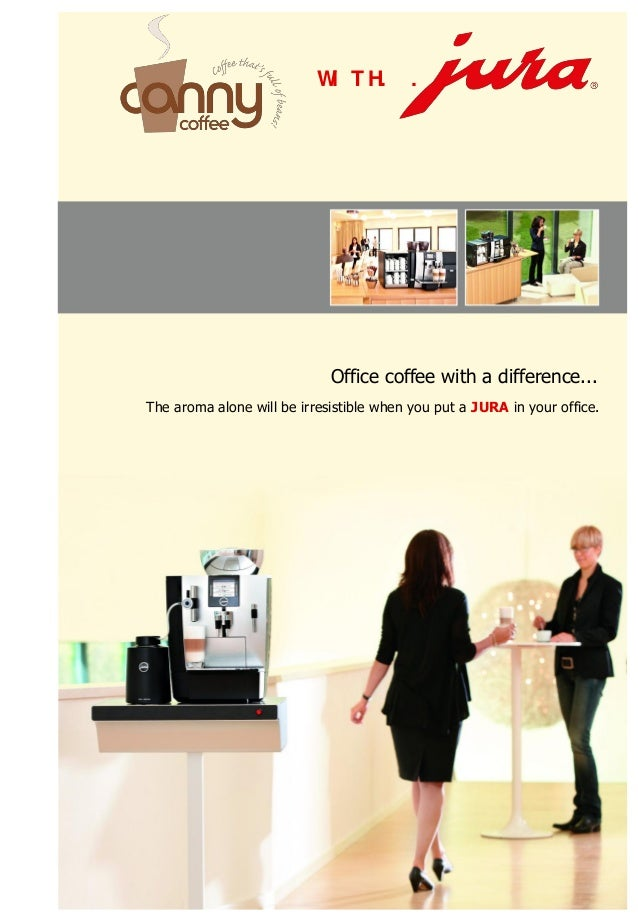 W T H.                            I             .   .                             Office coffee with a difference...The ar...
