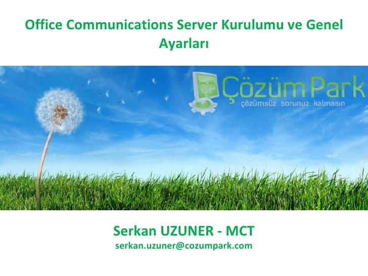 Office Communications Server Kurulumu ve Genel Ayarlari