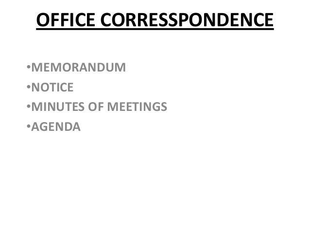 OFFICE CORRESSPONDENCE•MEMORANDUM•NOTICE•MINUTES OF MEETINGS•AGENDA