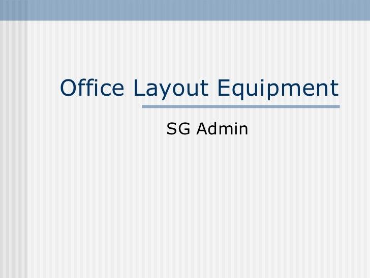 Office layout equipment task christie.