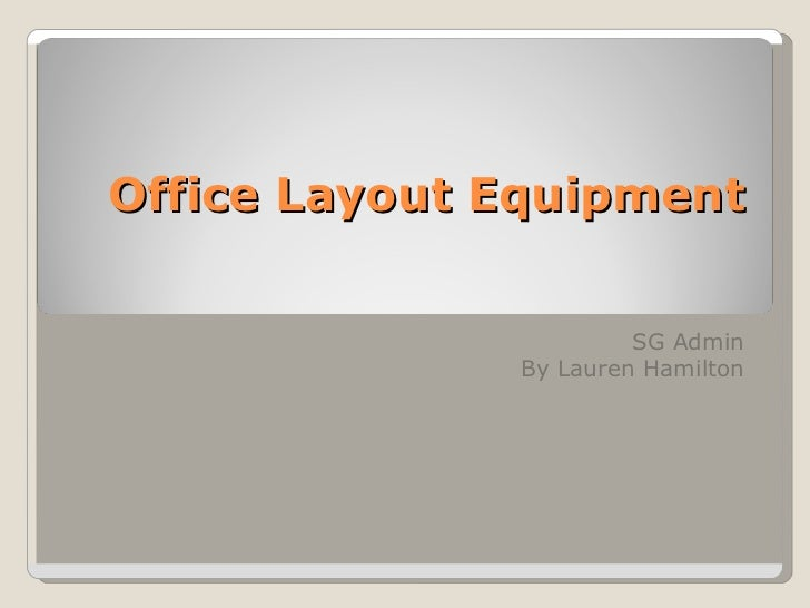 Office layout equipment task lauren.