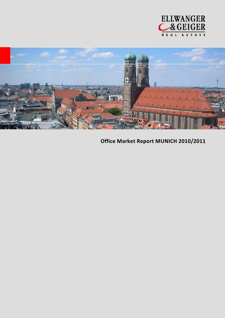 Office Market Report MUNICH 2010/2011