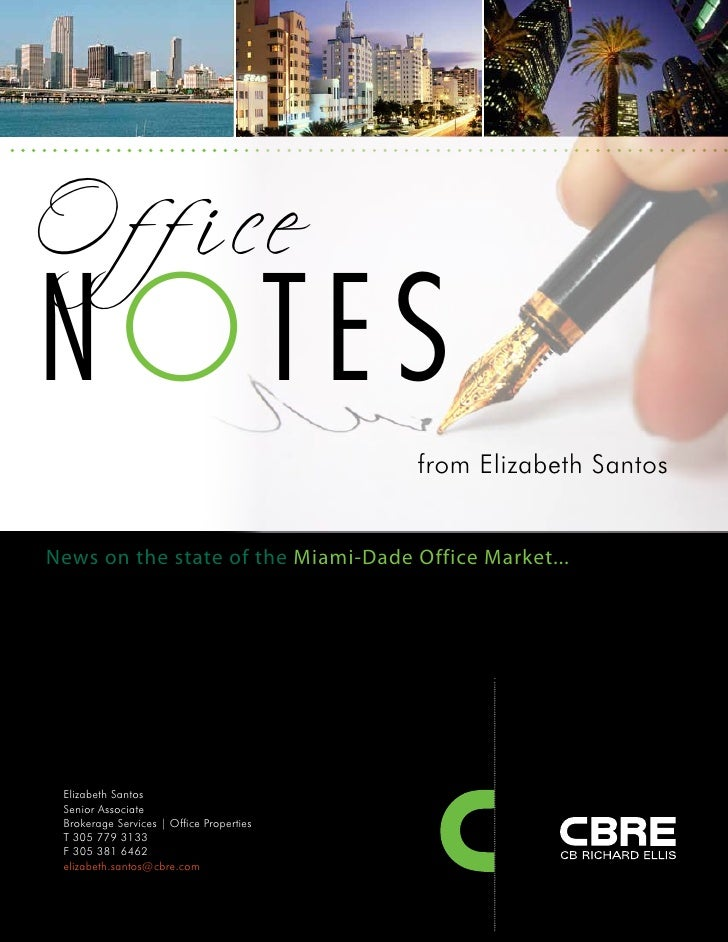 O f f i ce NOTES                                           from Elizabeth Santos   News on the state of the Miami-Dade Off...