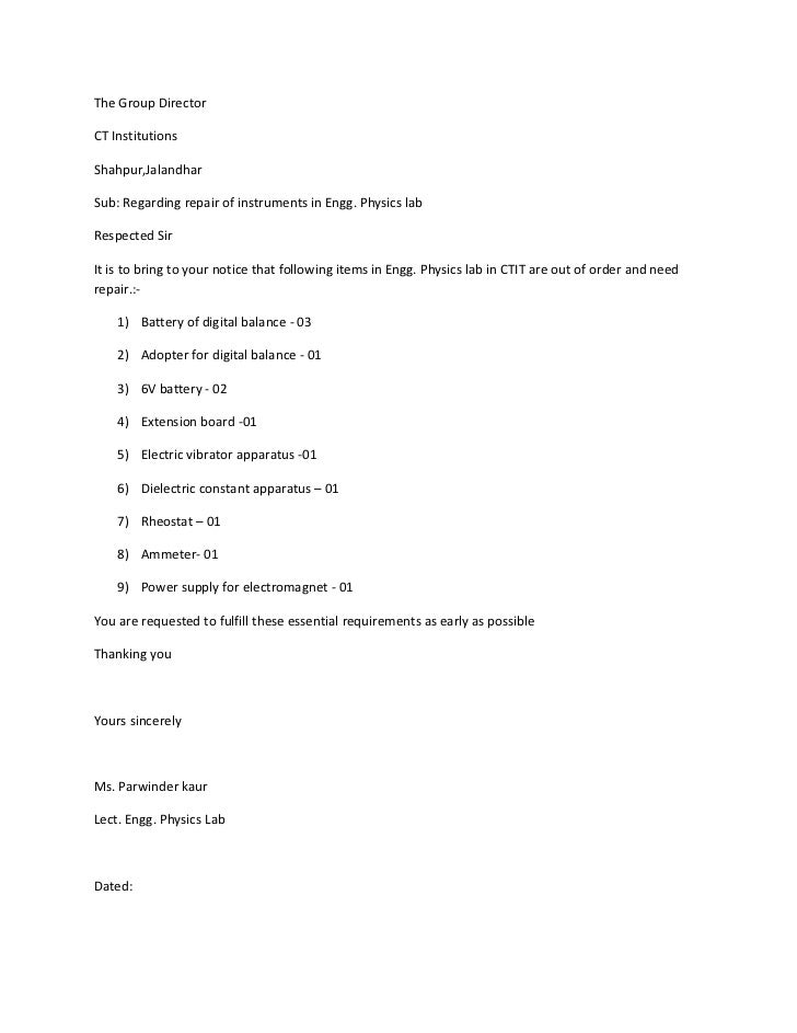 The Group DirectorCT InstitutionsShahpur,JalandharSub: Regarding repair of instruments in Engg. Physics labRespected SirIt...