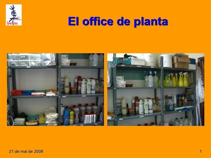 El office de planta     21 de mai de 2008                         1