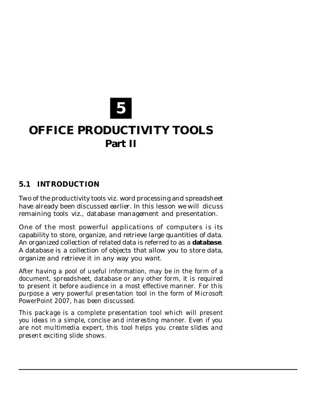 Office Productivity Tools Part II :: 113  5 OFFICE PRODUCTIVITY TOOLS Part II  5.1 INTRODUCTION Two of the productivity to...
