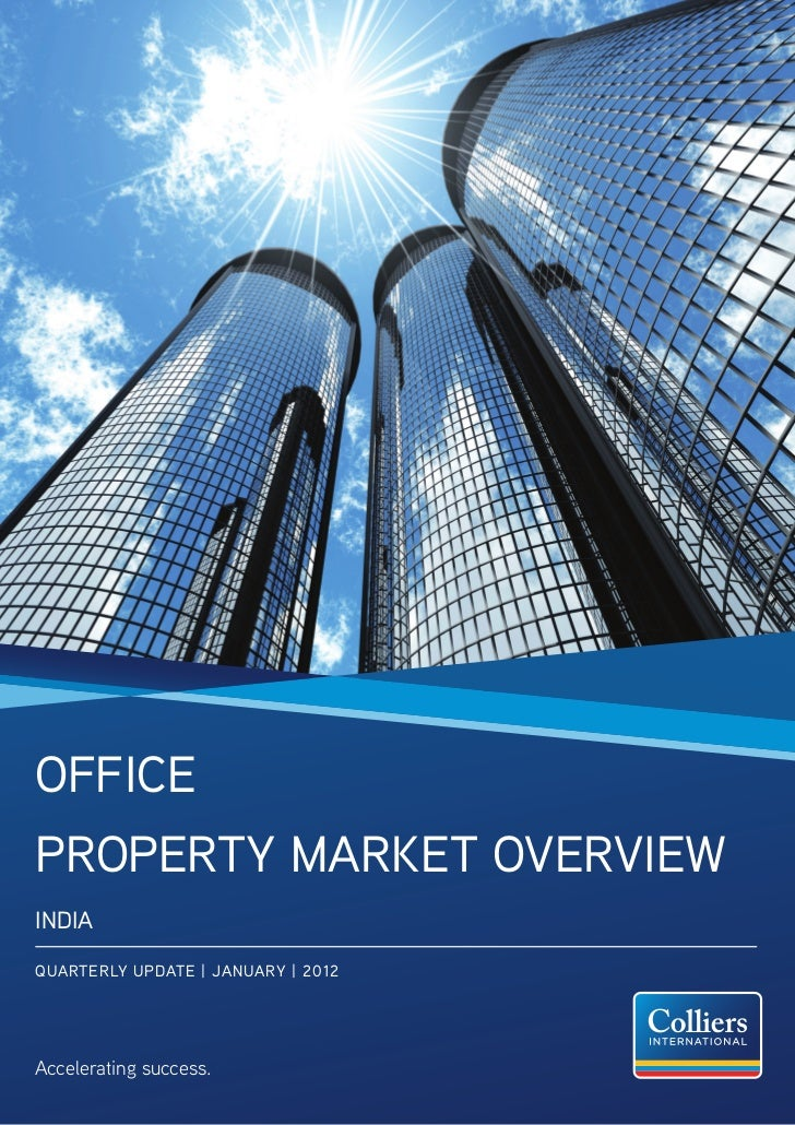 OfficePrOPerty Market OverviewiNDiaQUarterLy UPDate | JaNUary | 2012Accelerating success.
