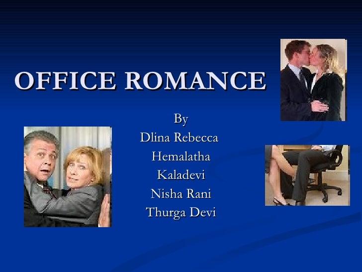 OFFICE ROMANCE By Dlina Rebecca  Hemalatha Kaladevi Nisha Rani Thurga Devi
