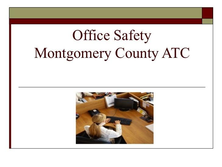Office SafetyMontgomery County ATC